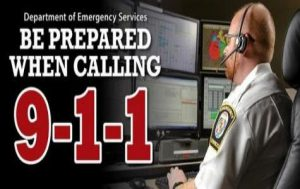 Be Prepared When Calling 9-1-1 During an Emergency