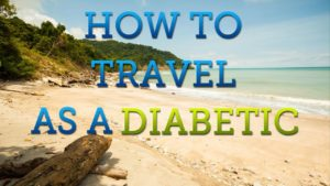 21 Tips for Traveling With Diabetes
