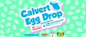 2020 Calvert Egg Drop to be Held on Saturday, April 4th at Patuxent High School in Lusby