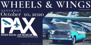 Patuxent River Naval Air Museum Hosting 4th Annual Wheels and Wings Car Show on Saturday, October 10, 2020