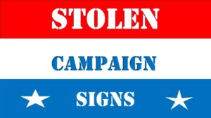 Police in St. Mary's, Calvert, and Charles County Warn Against Theft of Political Signs