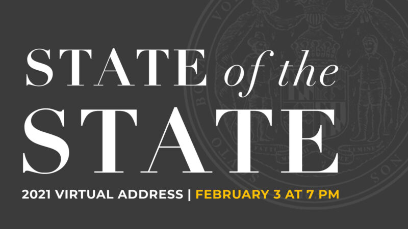 Governor Hogan to Deliver Virtual State of the State Address on Wednesday, February 3, 2021
