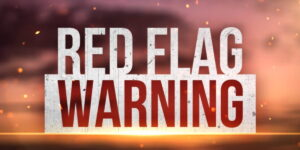 Most of Maryland Under Red Flag Warning Until Thursday, March 11, 2021