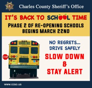 Charles County Public Schools Reopening on Monday, March 22, 2021: Police Urge Citizens to Slow Down and Stay Alert!