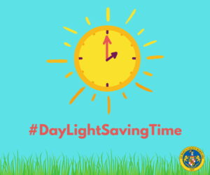 Reminder! Daylight Saving Time Begins Sunday, March 14, 2021 at 2:00 a.m.