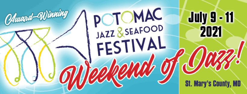 Potomac Jazz & Seafood Festival Announces Nationally Recognized Jazz Artists for 2021 Event Weekend