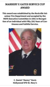 """Past Hollywood VFD Fire Chief and President Charles """"Danny"""" Davis Awarded Marbery F. Gates Cup Award Through Maryland State Firemen's Association"""