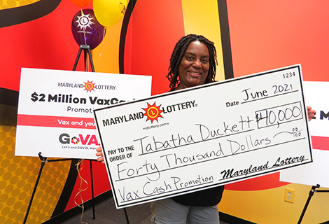 Tabatha Duckett of Charles County claimed a $40,000 prize as the June 6 winner in the $2 Million VaxCash Promotion.