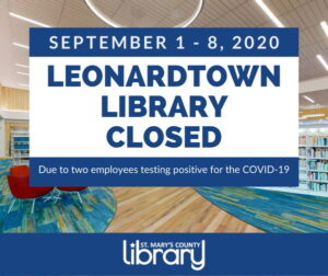 Leonardtown Library Closed Until September 9th After Two Employees Tested Positive for COVID-19